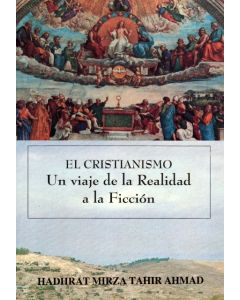 Christianity – A Journey from Facts to Fiction