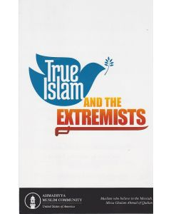 True Islam and the Extremists