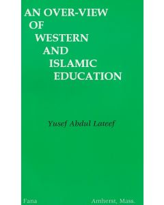 An over-view of Western and Islamic Education